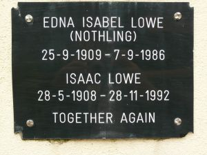 Lowe, Isaac & Edna Isabel (nee Nothling)