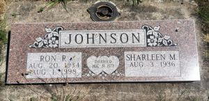 Ron R. and Sharleen M. Johnson
